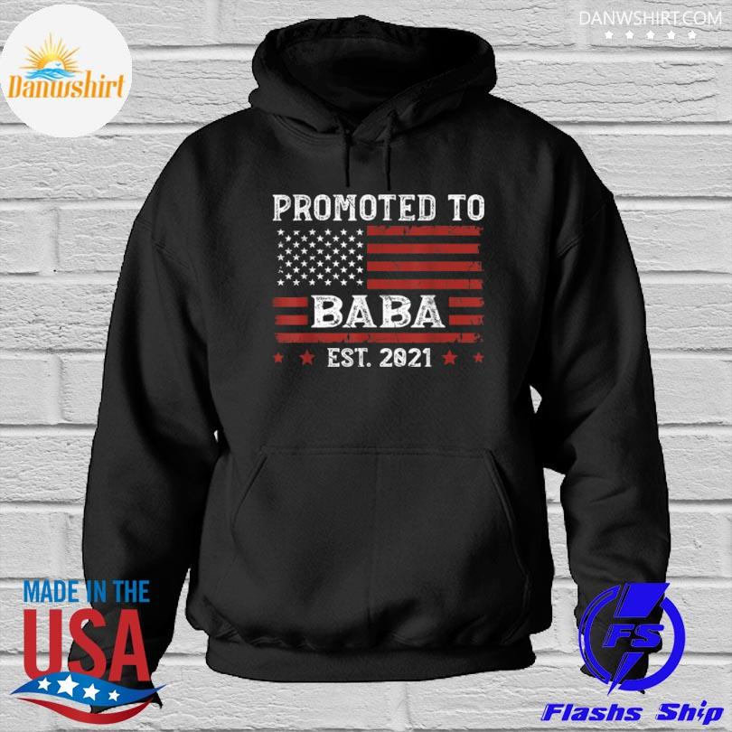 American flag promoted to baba est 2021 father's day Hoodied
