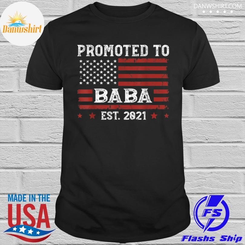 American flag promoted to baba est 2021 father's day shirt