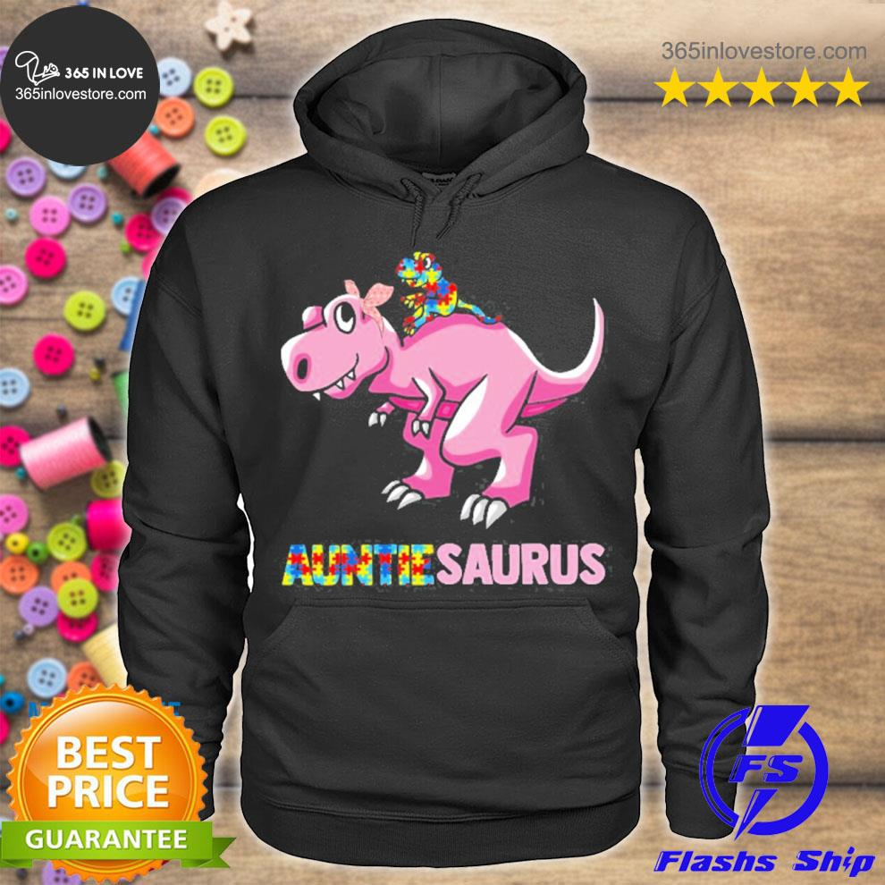Auntiesaurus autism awareness aunt and nephew trex dinosaur supporting family members hoodie tee