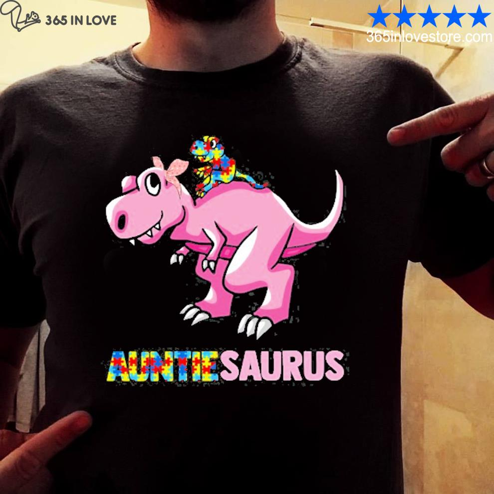 Auntiesaurus autism awareness aunt and nephew trex dinosaur supporting family members shirt