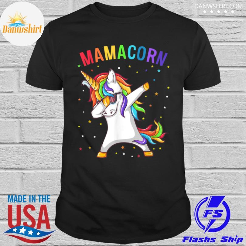 Dabbing unicorn Mamacorn happy mother's day shirt