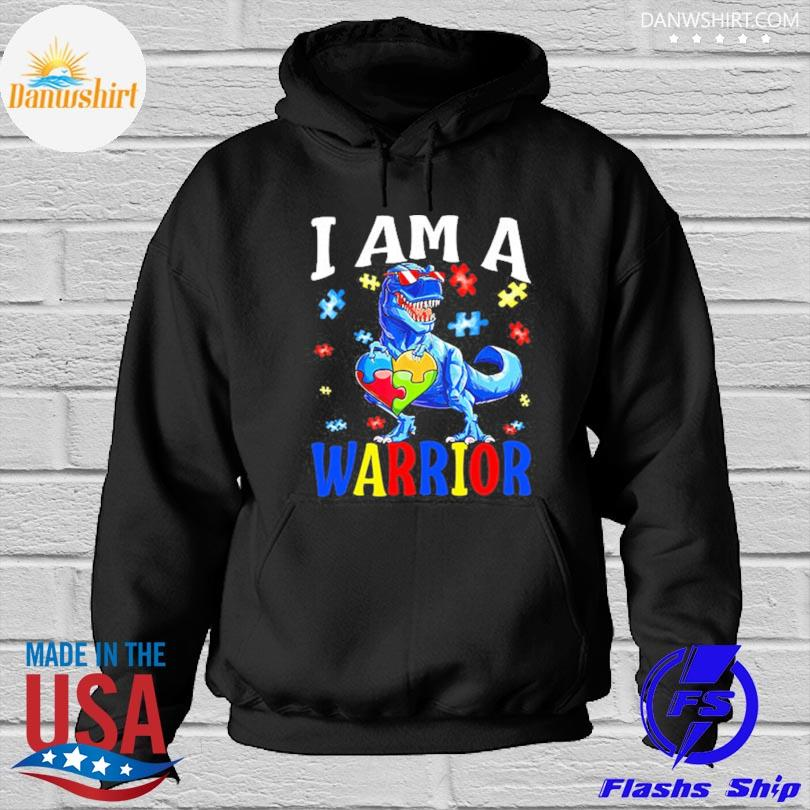 Dinosaur Autism I am a warrior Hoodied