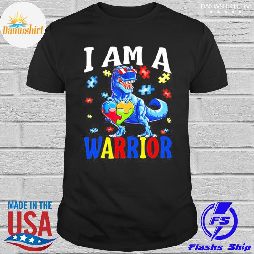 Dinosaur Autism I am a warrior shirt