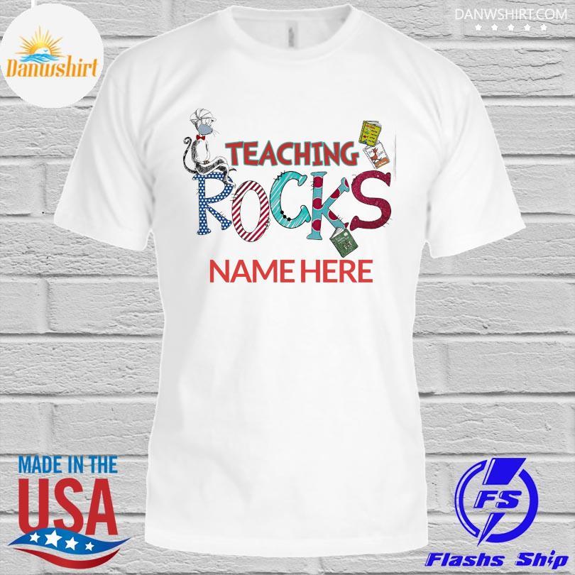 Dr seuss face mask teaching rocks name here shirt