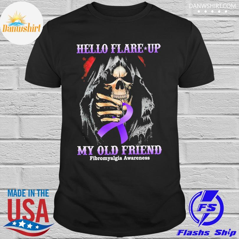 Hello flare up my old friend Fibromyalgia awareness shirt