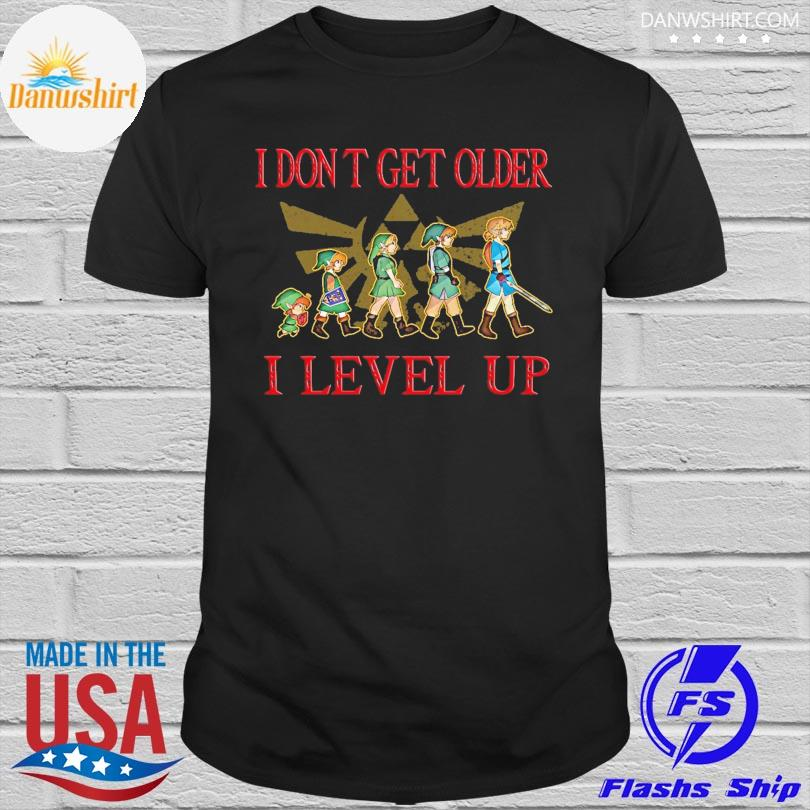 I don't get older I level up shirt