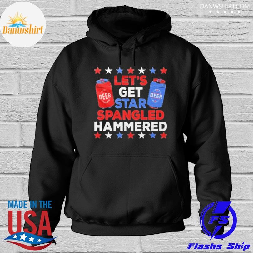 Let's get star spangled hammered Hoodied