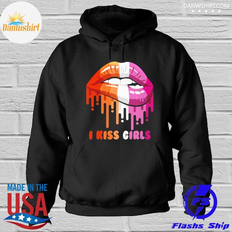 Lips I kiss girls Hoodied