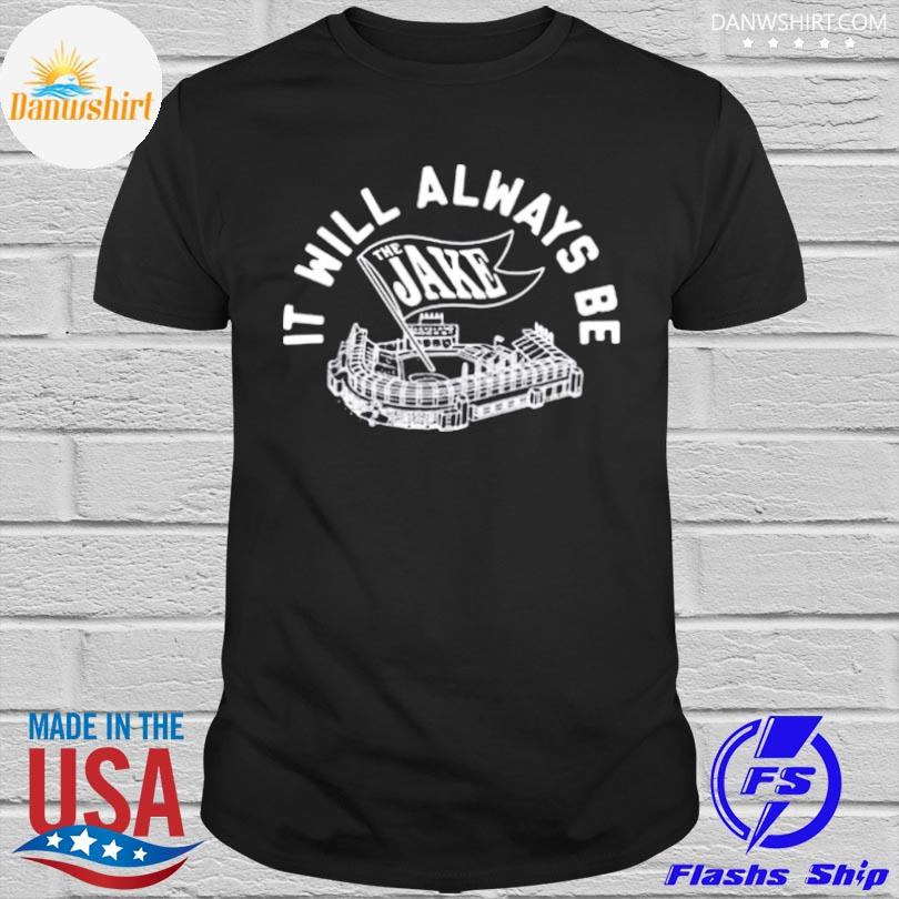 Official It will always be the jake flag shirt