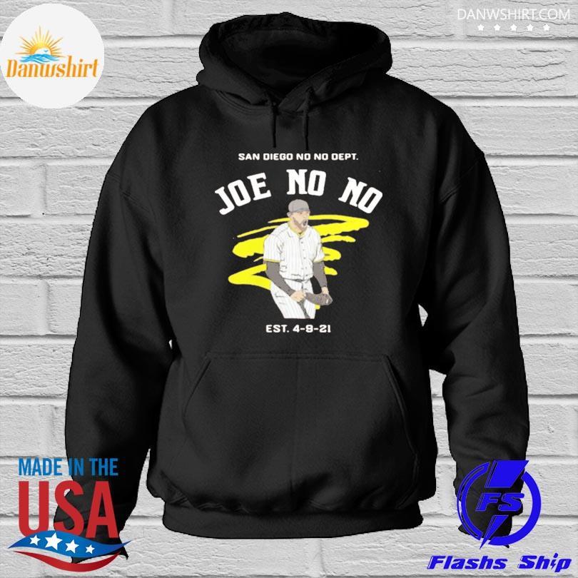 Official Joe no no est 4-9-21 Hoodied