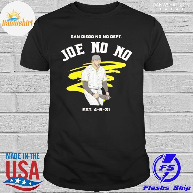 Official Joe no no est 4-9-21 shirt