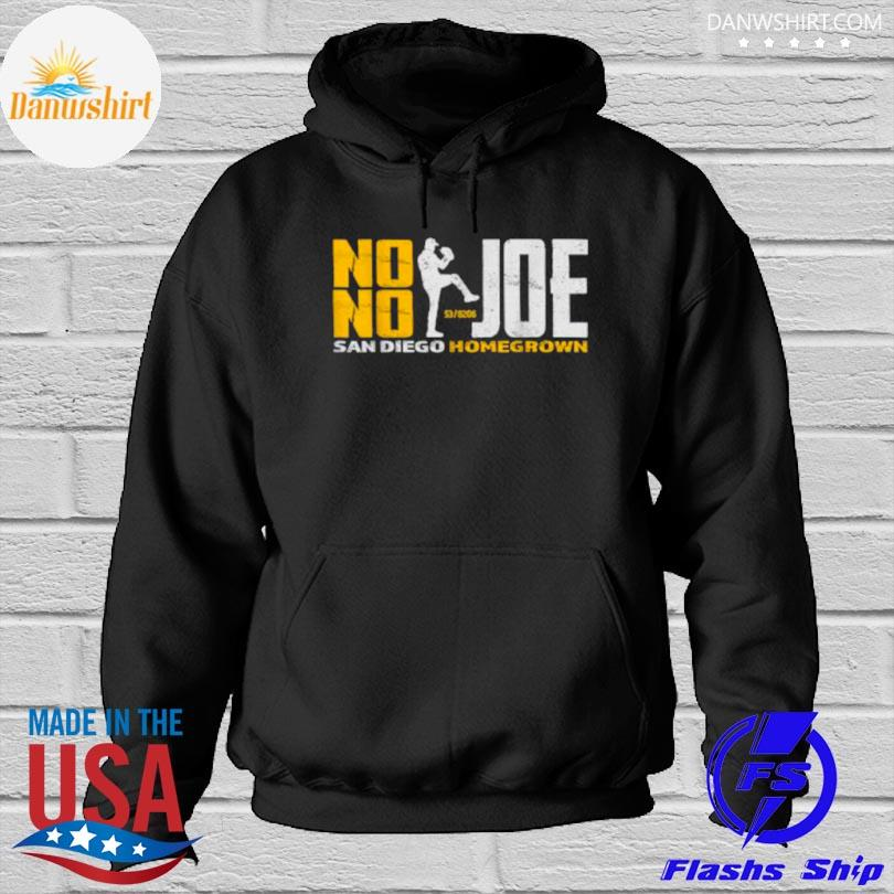 Official No no joe san diego joe homegrown baseball Hoodied