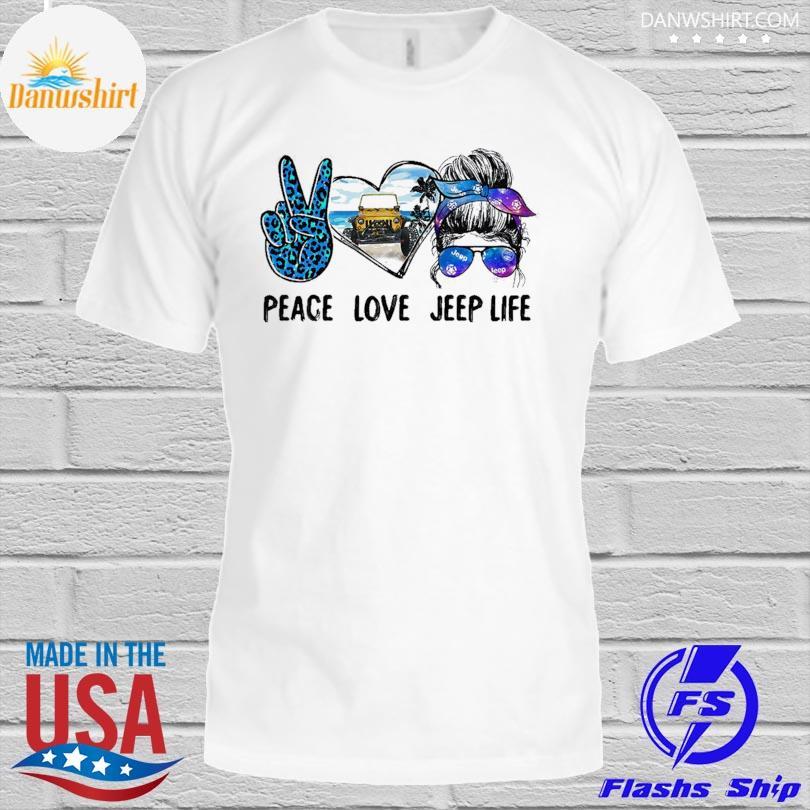 Peace love Jeep life shirt