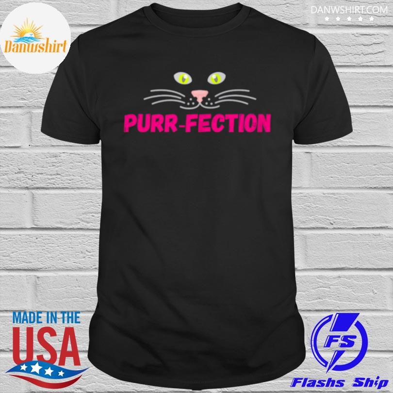 Purrfection cute cats eyes nose mouth face design shirt