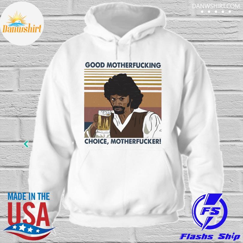 Rick James good motherfucking choice motherfucker vintage hoodied