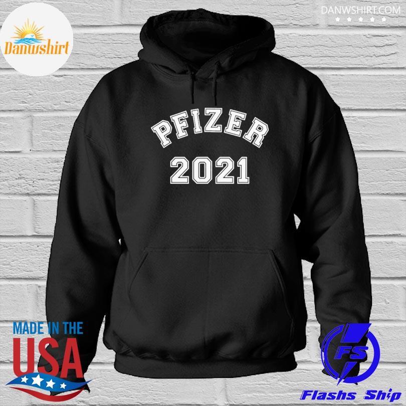 Team pfizer 2021 Hoodied