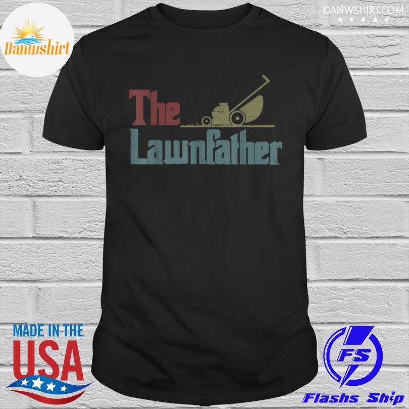 The lawnfather shirt