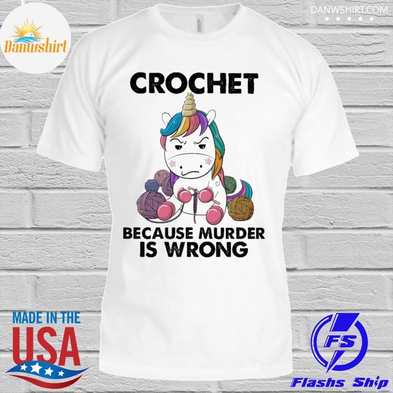 Unicorn Crochet because murder is wrong shirt