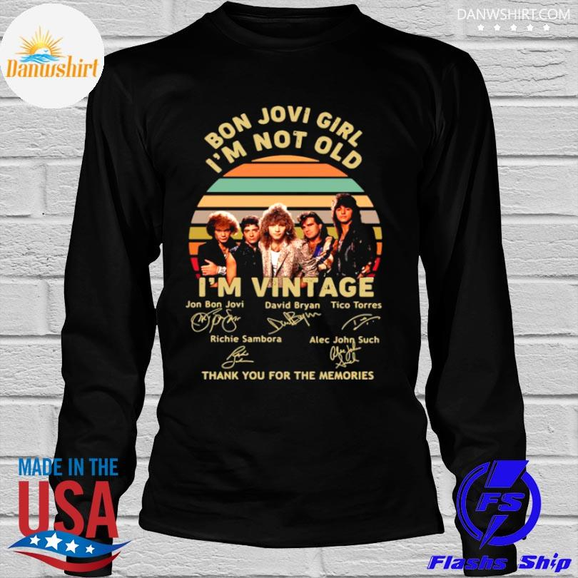 Bon jovi girl I'm not old I'm thank you for the memories vintage signatures shirt