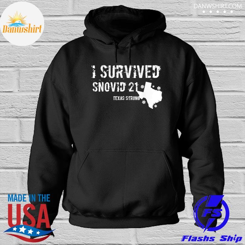 I survived snovid-21 Texas Hoodied