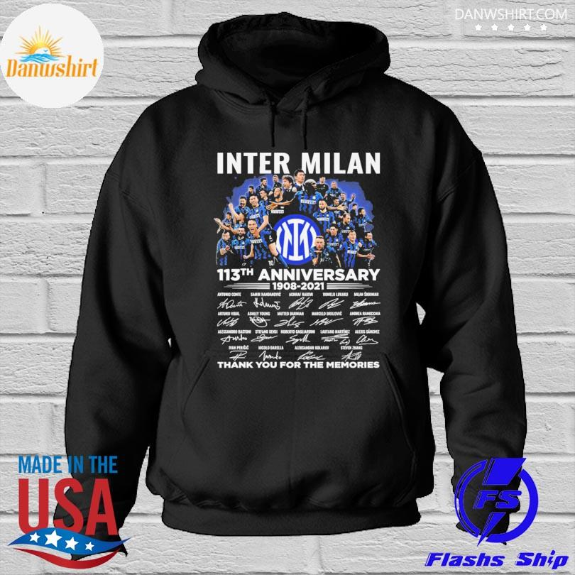 Inter Milan 113th anniversary thank you for you for the memories signatures Hoodied