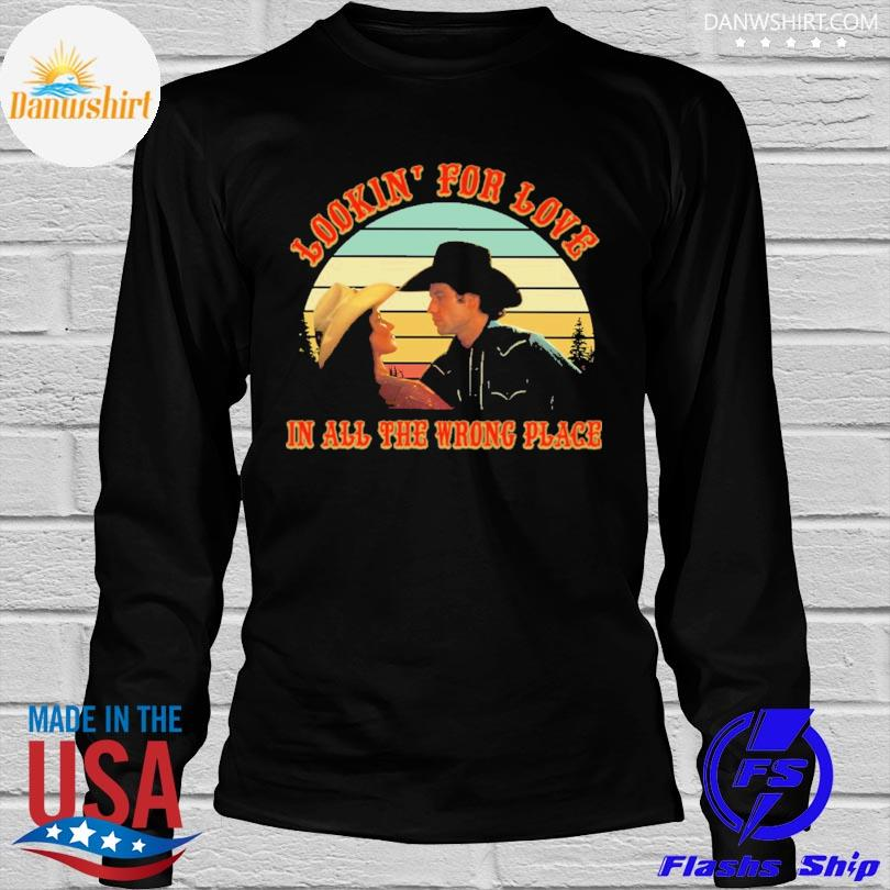 Lookin' for love in all the wrong place vintage shirt
