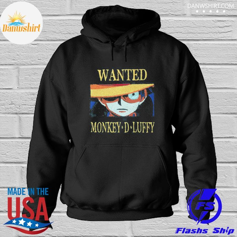 Luffy Wanted dead or alive monkey D Luffy Hoodied
