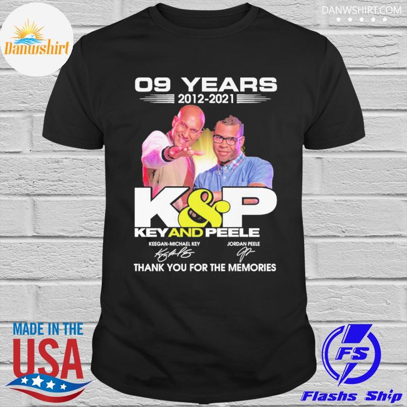 Official 09 years 2012 2021 Key and Peele thank you for the memories signatures shirt