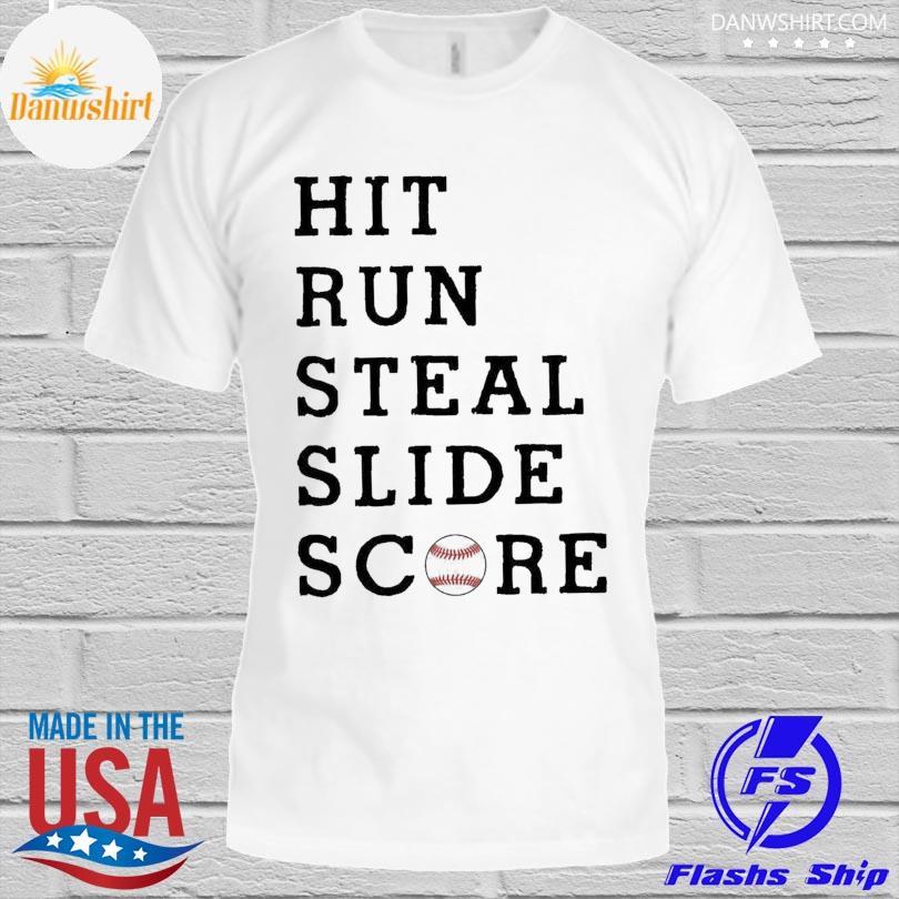 Official Hit run steal slide score shirt