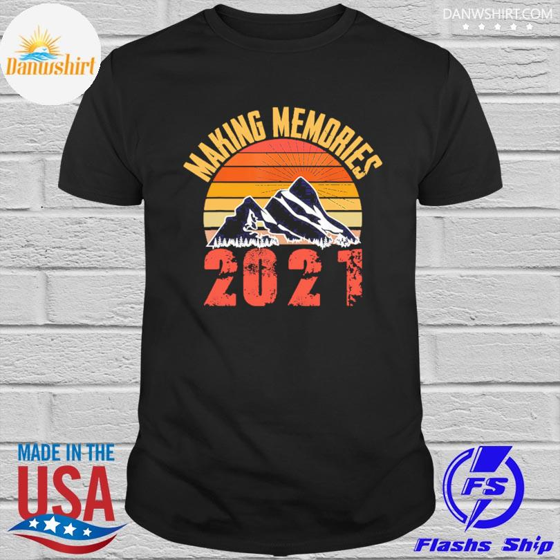 Official Making memories 2021 sunset vintage shirt