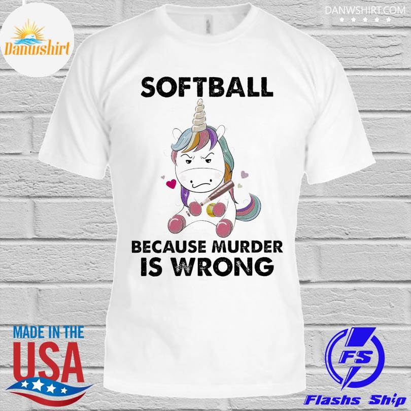 Official Unicorn because murder is wrong shirt