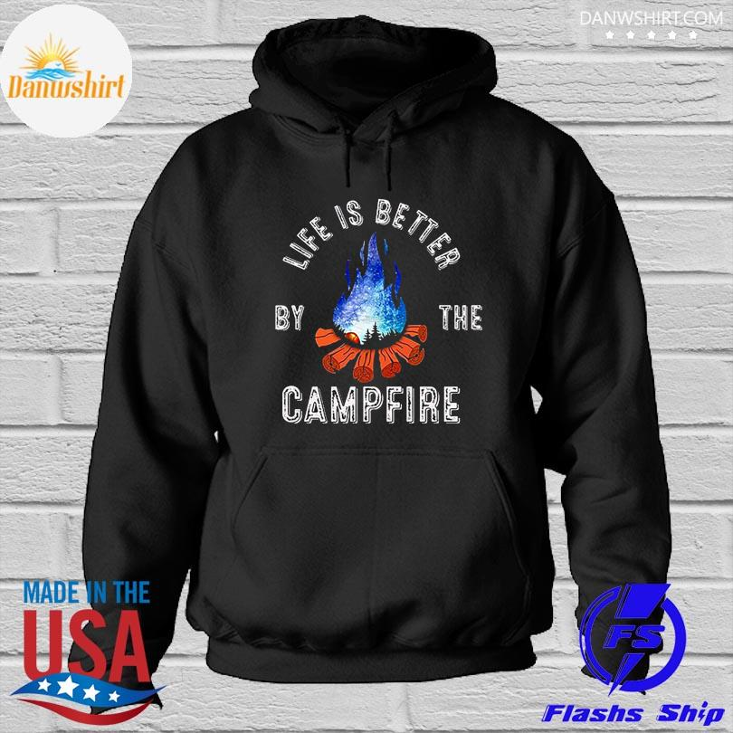 Life is better by the campfire s Hoodied