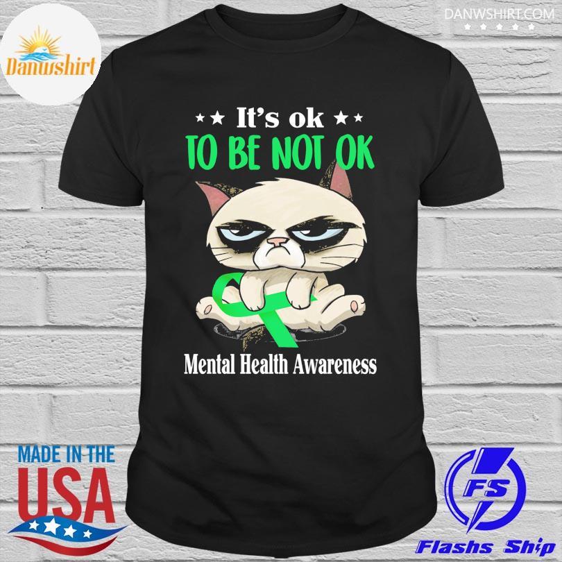 Official Cat it's ok to be not ok Mental Health Awareness shirt