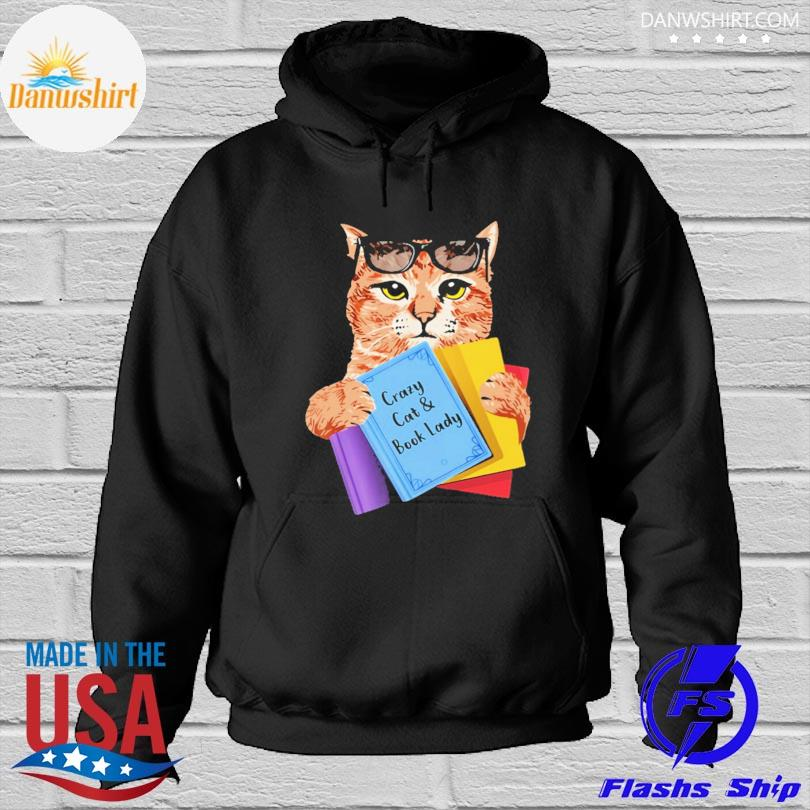 Official Crazy cat and book lady s Hoodied