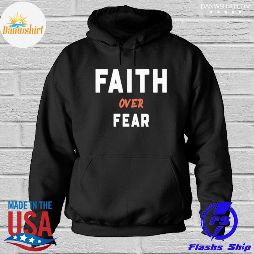Official Faith over fear s Hoodied