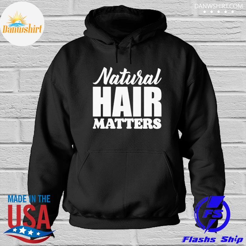 Official Natural Hair matters s Hoodied