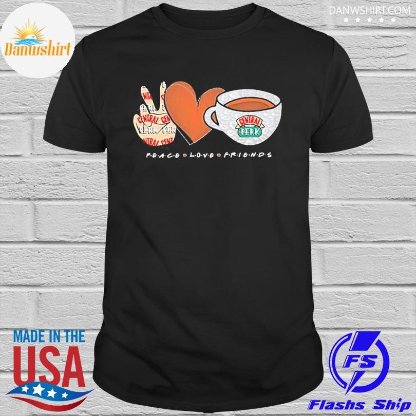 Official Peace love friends central perk shirt
