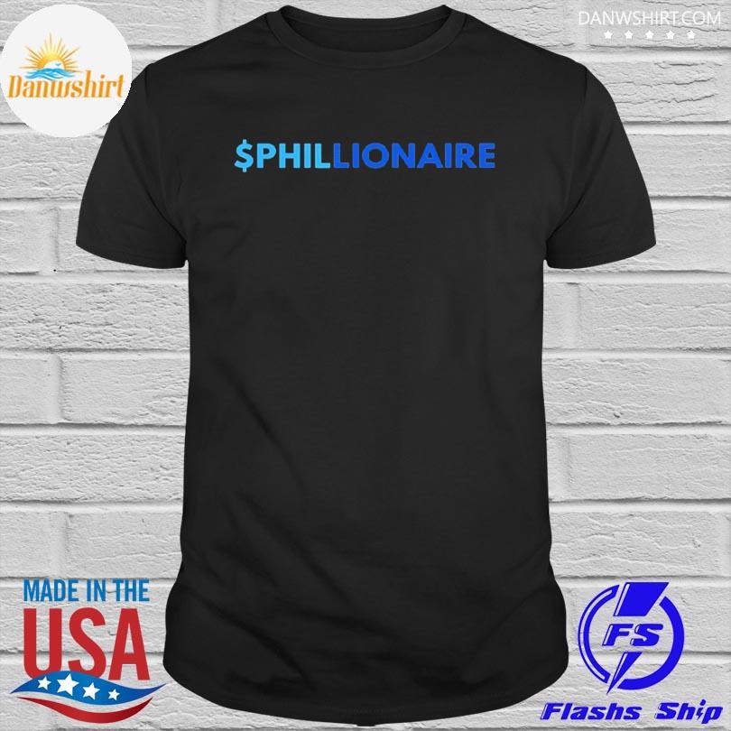 Official $PHILLIONAIRE Shirt