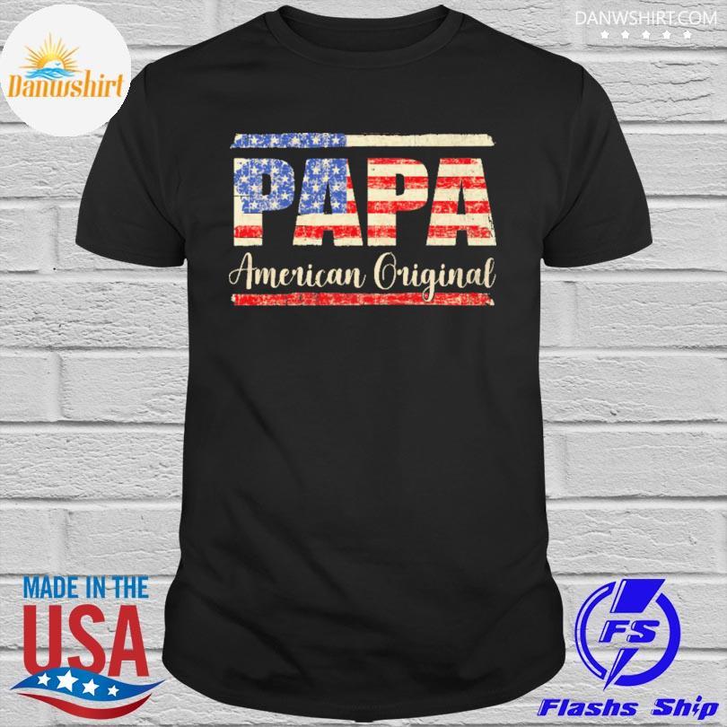 Papa American original shirt
