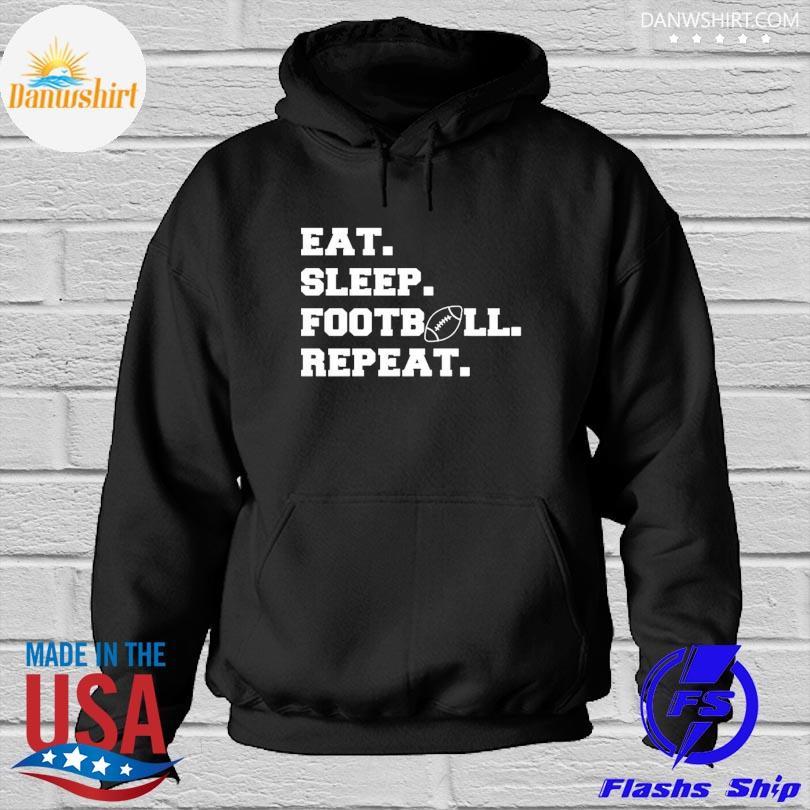 Eat sleep football repeat s Hoodied