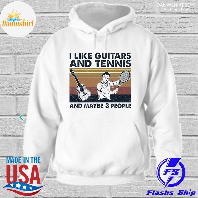 Official I like Guitars and Tennis and maybe 3 people vintage s hoodied
