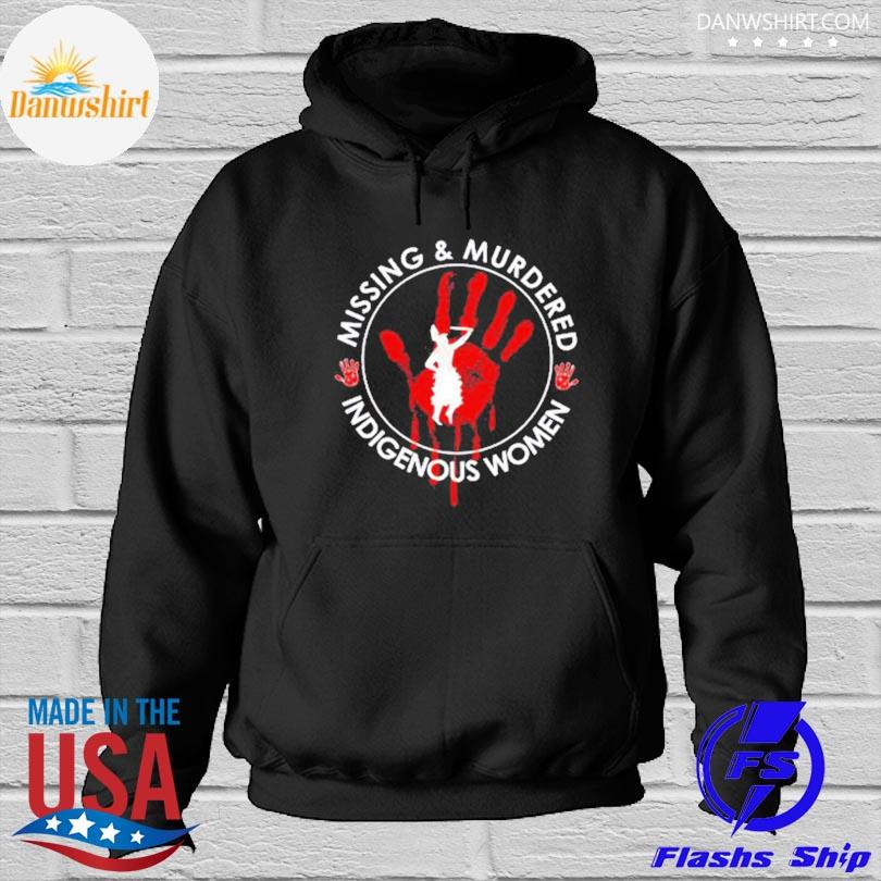 Official Native American missing and murdered indigenous women s Hoodied