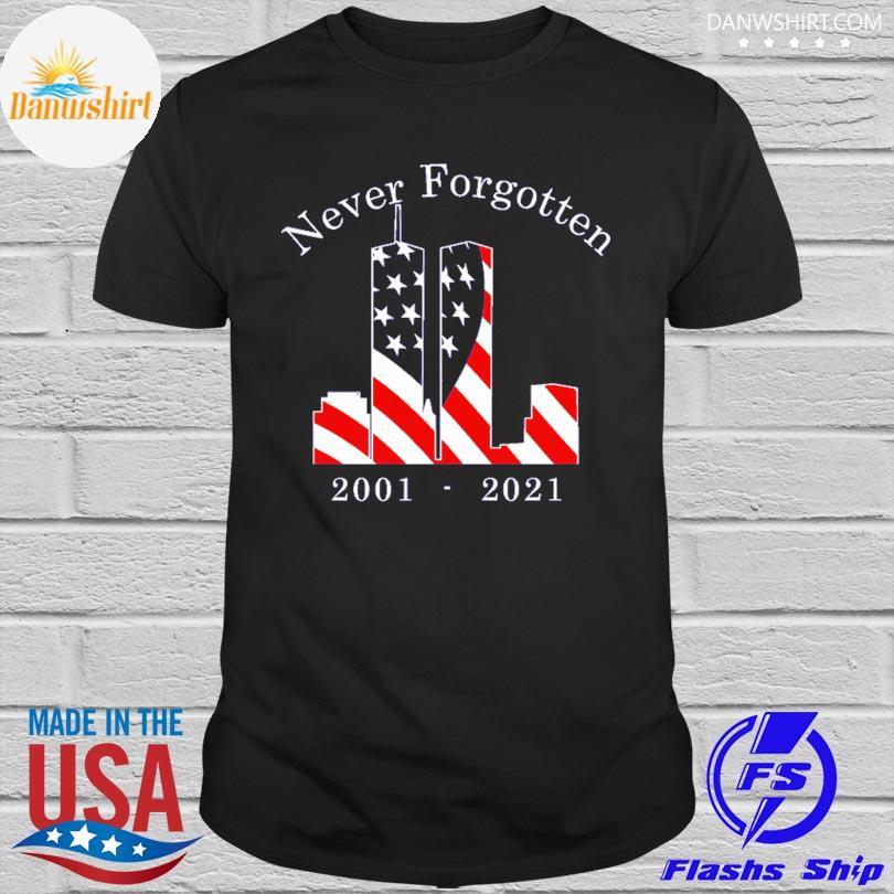 Official Never Forgotten 2001 2021 shirt