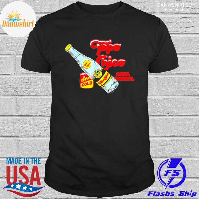 Official Topo chico lime bottled waters shirt