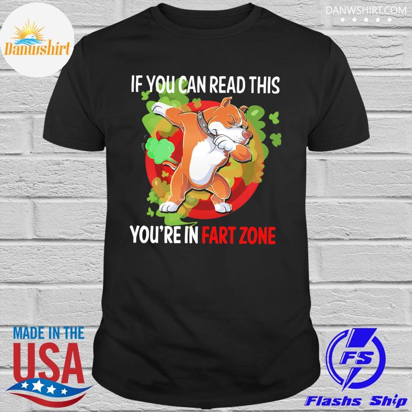 Dabbing Pitbull if you can read this you're fart zone shirt